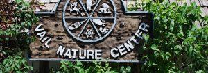 Vail Nature Center